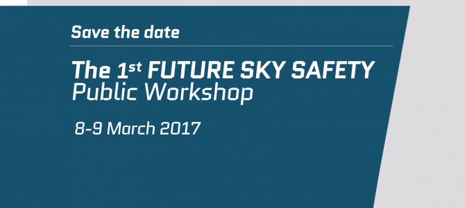1st FUTURE SKY SAFETY Public Workshop