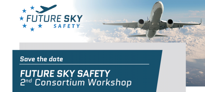 2nd FUTURE SKY SAFETY Internal Workshop